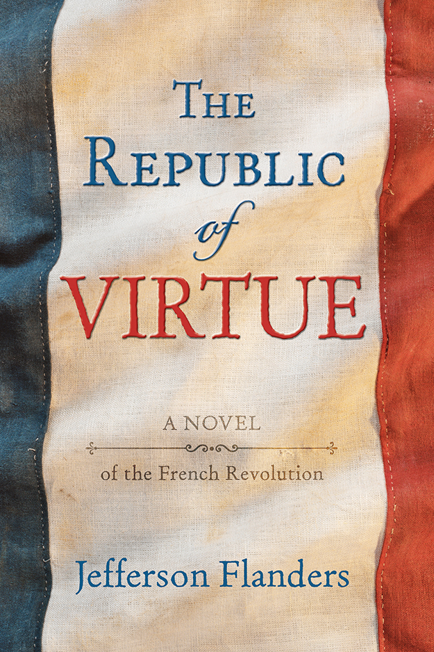 The Republic of Virtue, the novel